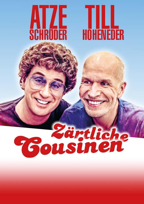 Atze Schröder & Till Hoheneder – Zärtliche Cousinen