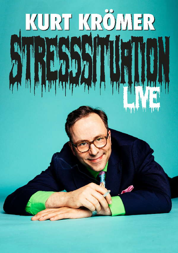 Kurt Krömer – Stresssituationen
